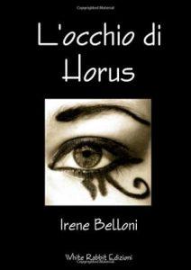 l'occhio di horus-irene belloni-libro-book-spiritualità-magia-esoterismo-torino-rosazza-white rabbit event