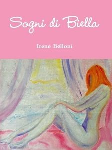 """""""sogni""""biella""""irene belloni""""libro"""""""