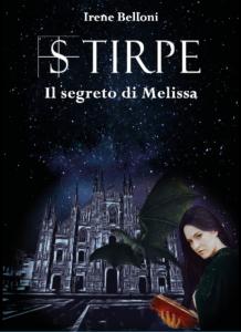 Stirpe-uno editori -irene belloni -edizioni formamentis -mondadori-feltrinelli-white rabbit event -libro -esoterismo -magia -milano -best sellers -biella -rosazza