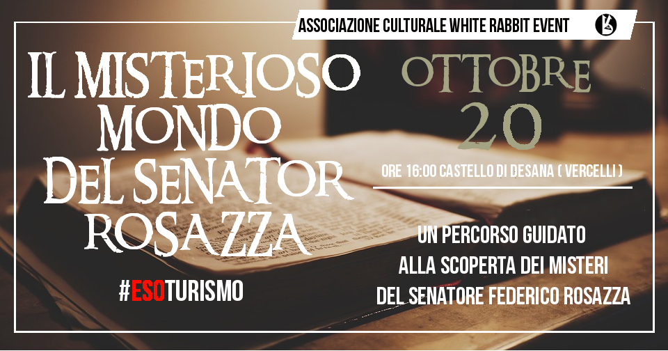 rosazza-white rabbit event - massoneria-mistero-esoturismo-biellese misterioso
