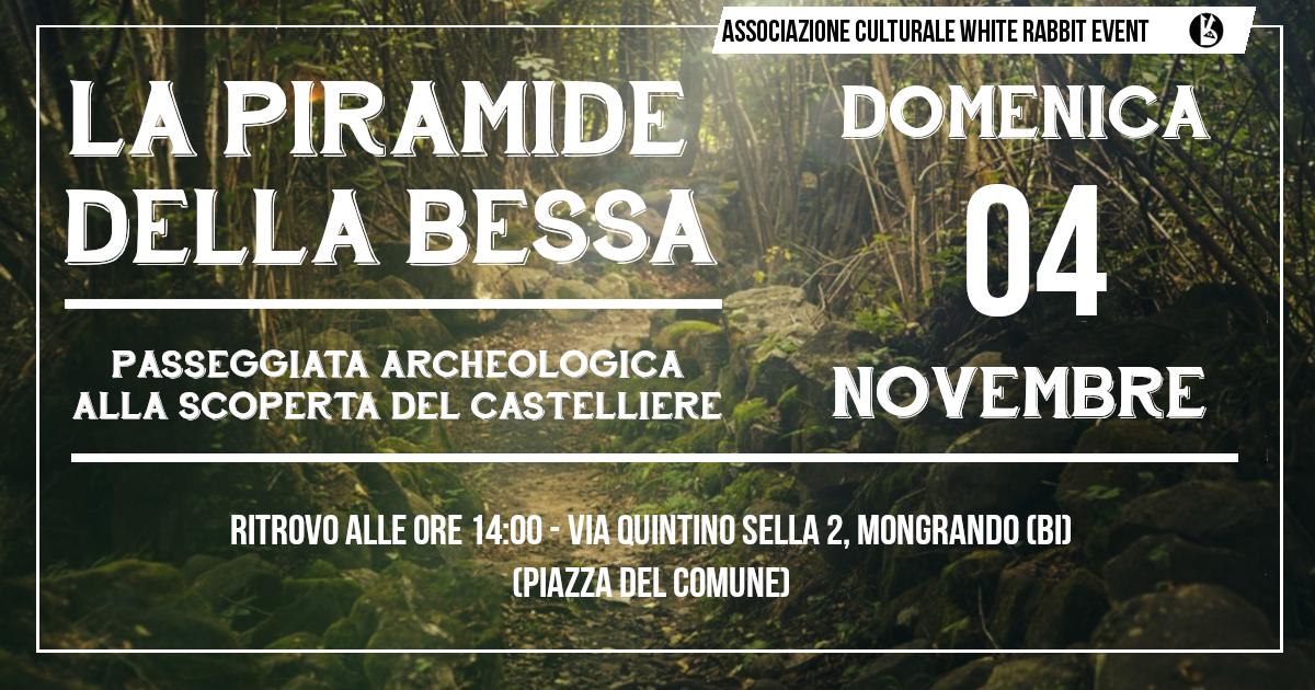 Piramide - biella -wjite rabbit event - parco naturale della bessa - bessa - mongrando - biellese -esoturismo - archeologia