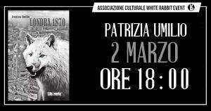 patrizia umilio, umilio, londra 1870, londra, biella, conferenza, white rabbit event