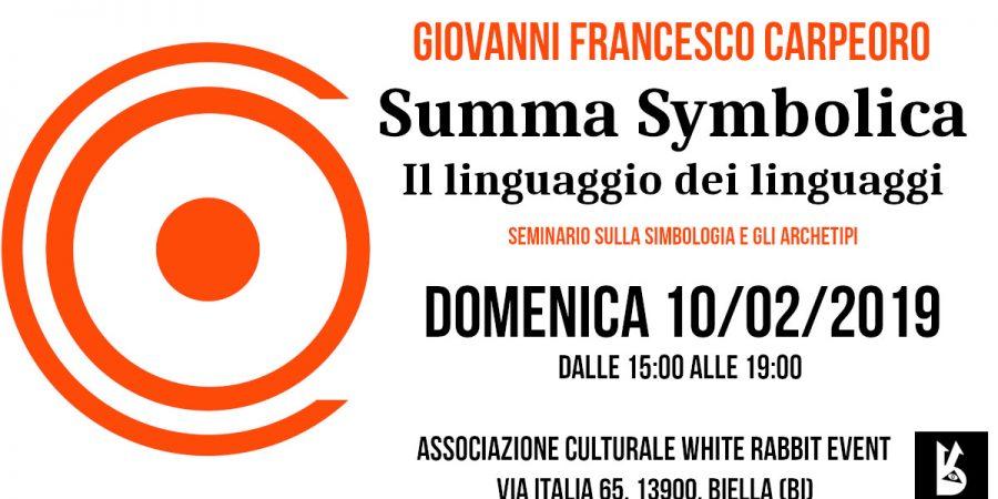 summa symbolica, carpeoro, giovanni francesco carpeoro, border nidgths, seminario, conferenza, biella, white rabbit event