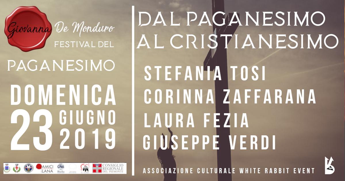 paganesimo - festival del paganesimo -biella -miagliano -corinna zaffarana - laura fezia -giuseppe vrdi -stefania tosi - uno editori -biglino -luxco