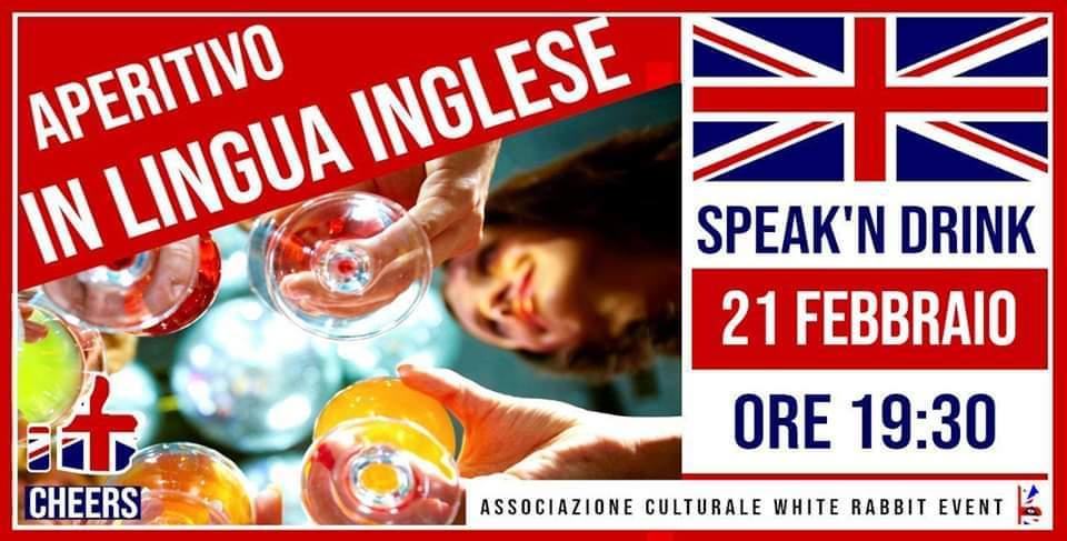 aperitivo - biella -lingua inglese -speak'n drink - white rabbit event - corso inglese -lingua inglese -aperilingua - apericena