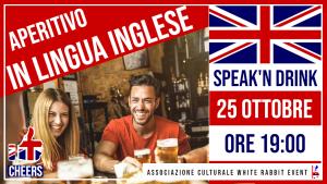 corso inglese - inglese -aperitivo -apertitvo lingua inglese - speak- drink -biella -white rabbit event