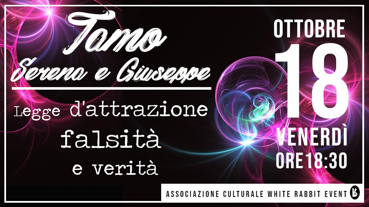 serena tamo-giuseppe tamo-tamo-white rabbit event-legge attrazione-legge d'attrazione-biella-conferenza