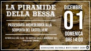 piramide-bessa-archeologia-white rabbit event-tour-passeggiata - biella-bessa