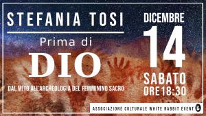 stefania tosi - prima di Dio white rabbit event -conferenza -Paerevent - controinformazione - uno editori -laura fezia - mauro biglino