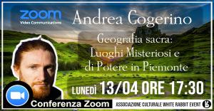 Andrea cogerino - webinar -webinar zoom -zoom -uno editori -geografia sacra -conferenza -biella -white rabbit event