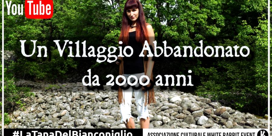 irene belloni - urbex -villaggio -villaggio abbandonato -abbandonato -annunaki - elohim -mauro biglino -oro -romani -bibbia